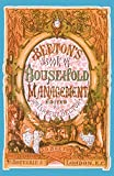 Beeton's Book of Household Management (Southover historic cookery & housekeeping series) (Southover Press Historic Cookery & Housekeeping)