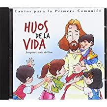 Hijos de la vida (CD): cantos parala primera comunion