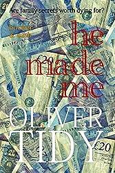 He Made Me (a Booker & Cash Story Book 2)