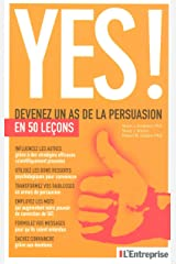 Yes ! Devenez un as de la persuasion en 50 lecons Broché