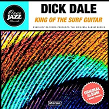King of the Surf Guitar (Original Album Plus Bonus Tracks 1963)