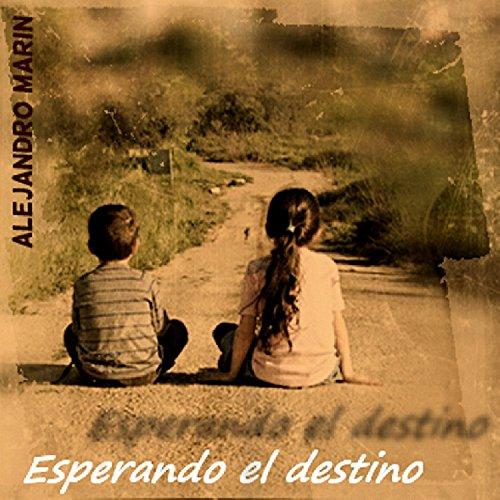 Esperando el destino (Misterios de Gonorria y Verdudo nº 3) por Alejandro Marin