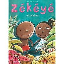 Zekeye Et Maina (Albums) by Nathalie Dieterle (2011-06-01)
