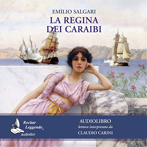 La regina dei Caraibi | Emilio Salgari