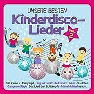 Unsere besten Kinderdisco-Lieder Vol. 2