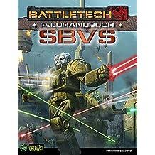 Feldhandbuch: SBVS: Feldhandbuch: Sternenbundverteidigungsstreitkräfte (BattleTech)