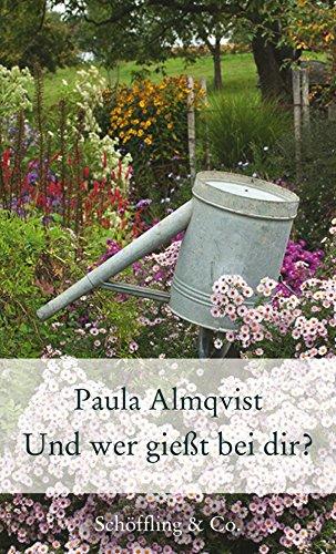 Download Und wer gießt bei dir?: Gartenkolumnen (Garten-Geschenkbücher)