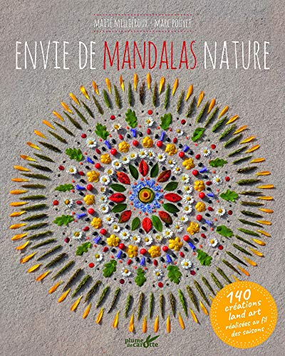 Envie de mandalas nature par Marc Pouyet