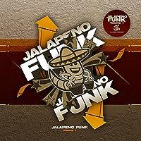 Jalapeno Funk, Vol. 1