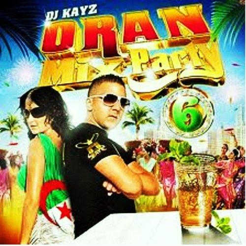 DJ KAYZ ORAN MIX PARTY 3 A