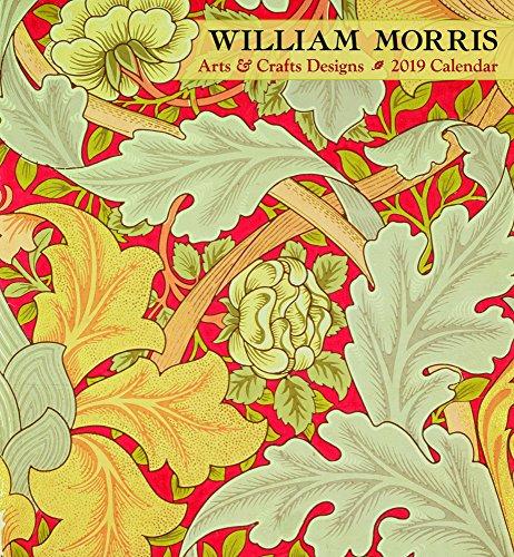 William Morris Arts & Crafts Designs 2019 Wall Calendar