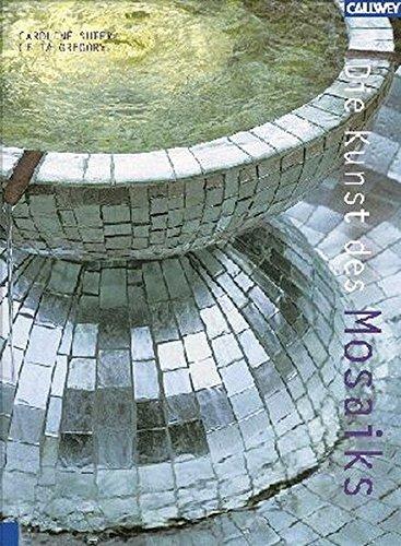 Mosaik-kunst (Die Kunst des Mosaiks: Neue Ideen für Wände, Böden und Accessoires)