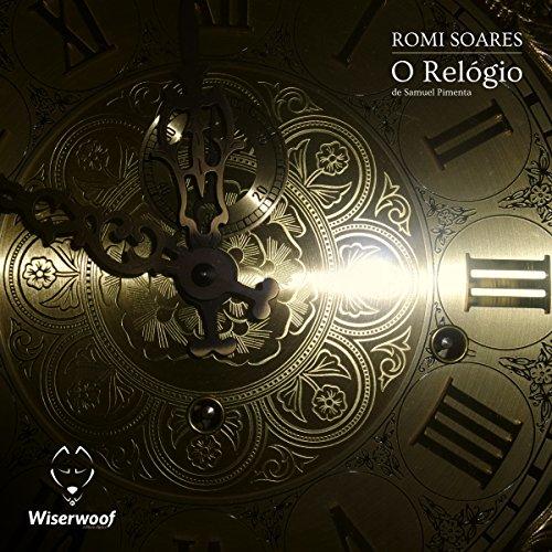 O Relógio - Portugiesische Ausgabe Kindle