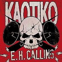 E.H. Calling