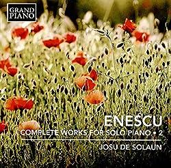 Enescu:Comp. Piano Works 2 [Josu de Solaun] [GRAND PIANO: GP706]