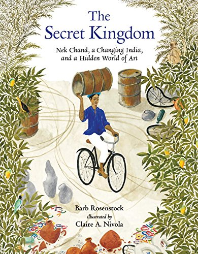 The Secret Kingdom: NEK Chand, a Changing India, and a Hidden World of Art