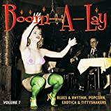 Boom-A-Lay / Exotic Blues & Rhythm Vol 7 [Vinilo]