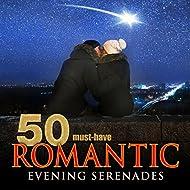 50 Must-Have Romantic Evening Serenades
