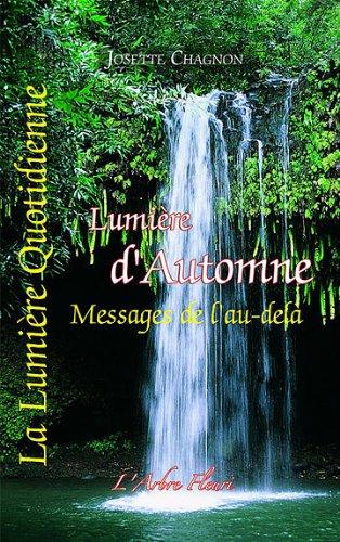 Lumière d'automne - Messages de l'au-delà