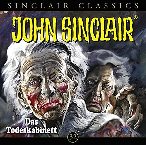 John Sinclair Classics - Folge 32: Das Todeskabinett. Hörspiel. (Geisterjäger John Sinclair - Classics)