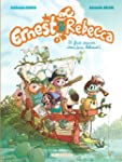 Ernest & Rebecca - tome 7 - Il faut s...