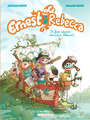 Ernest & Rebecca - tome 7 - Il faut sauver Monsieur Rébaud! par Bianco