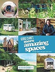 George Clarke's More Amazing Spaces by Jane Field-Lewis George Clarke (2014-10-09)