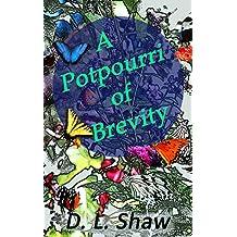 A Potpourri of Brevity (English Edition)
