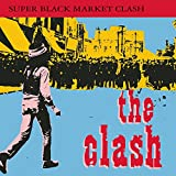 Songtexte von The Clash - Super Black Market Clash