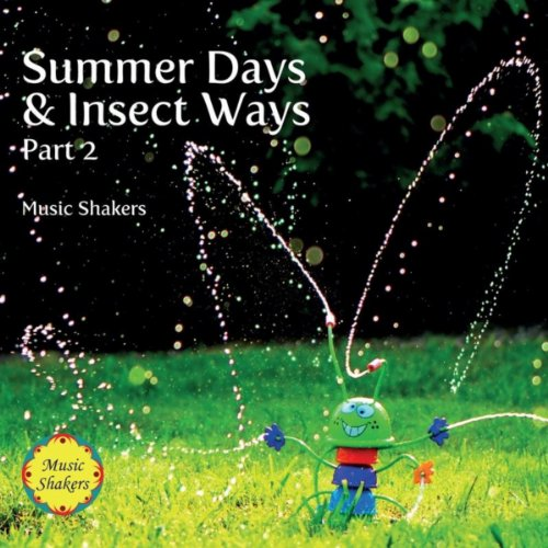 Summer Days & Insect Ways, Pt. 2