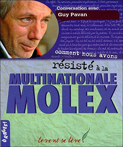 Comment nous avons résisté à la multinationale Molex