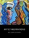 Art et Aberrations