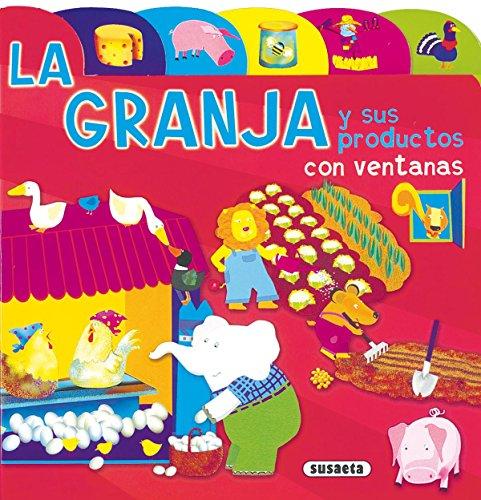 Granja Y Sus Productos Con Ventanas (Índices Y Ventanas) por Aa.Vv.