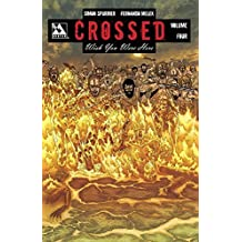 Crossed: Wish You Were Here Volume 4 by Simon Spurrier (2014-09-