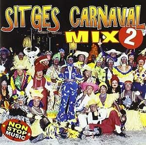 Sitges Carnaval Mix 2