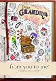 Dear Grandma, from you to me : Memory Journal capturing your grandmother's own amazin...