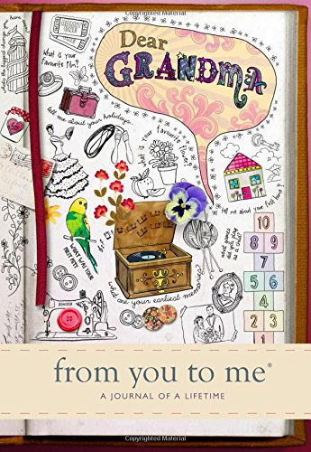 Dear Grandma, from you to me : Memory Journal capturing your grandmother's own amazing stories (Sketch design)