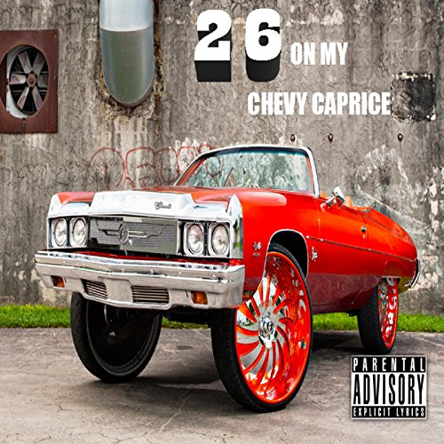 26-on-My-Chevy-Caprice-Explicit
