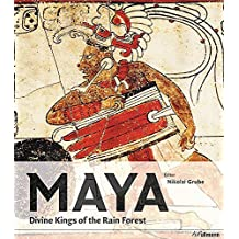 Maya: Divine Kings of the Rainforest