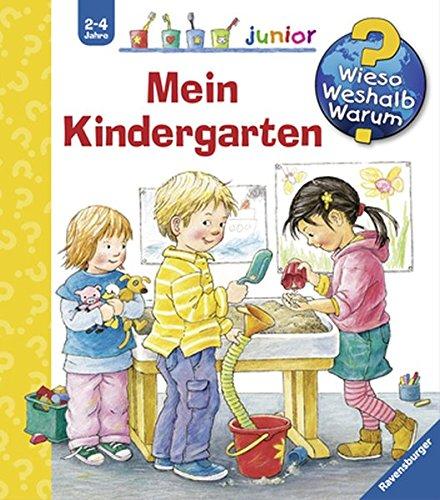 Preisvergleich Produktbild Mein Kindergarten (Wieso Weshalb Warum junior, Band 24)