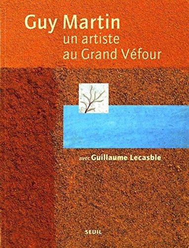 Un artiste au Grand Véfour par Guy Martin