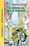 El misterio del ojo de esmeralda: Geronimo Stilton 33: 1 par Stilton