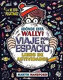 ¿Dónde está Wally? Viaje por el espacio. Libro de actividades...