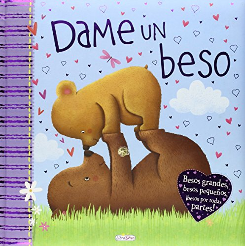 Dame un beso (CUENTOS FAMILIARES) por IGLOO BOOKS LTD