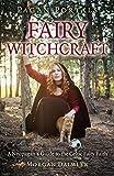 Pagan Portals: Fairy Witchcraft