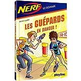 NERF - Les guépards en danger - Tome 3