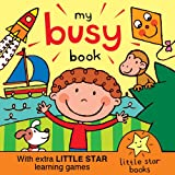 My Busy Book. A Little Star book with extra learning games (English Edition)