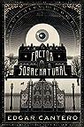 El factor sobrenatural par Cantero