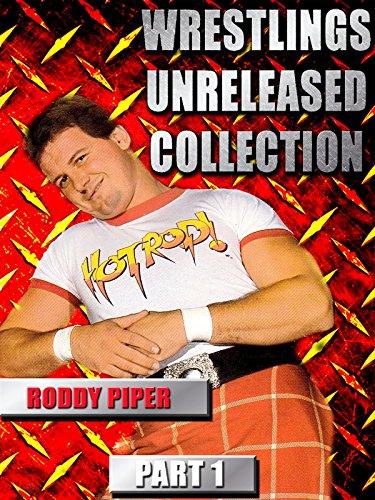 Wrestlings Unreleased Roddy Piper Part 1 [OV]