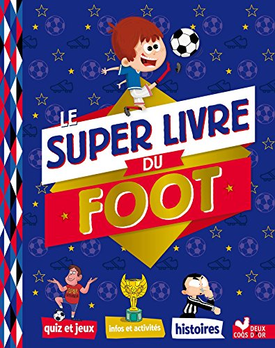 Le super livre du foot par Willy Richert